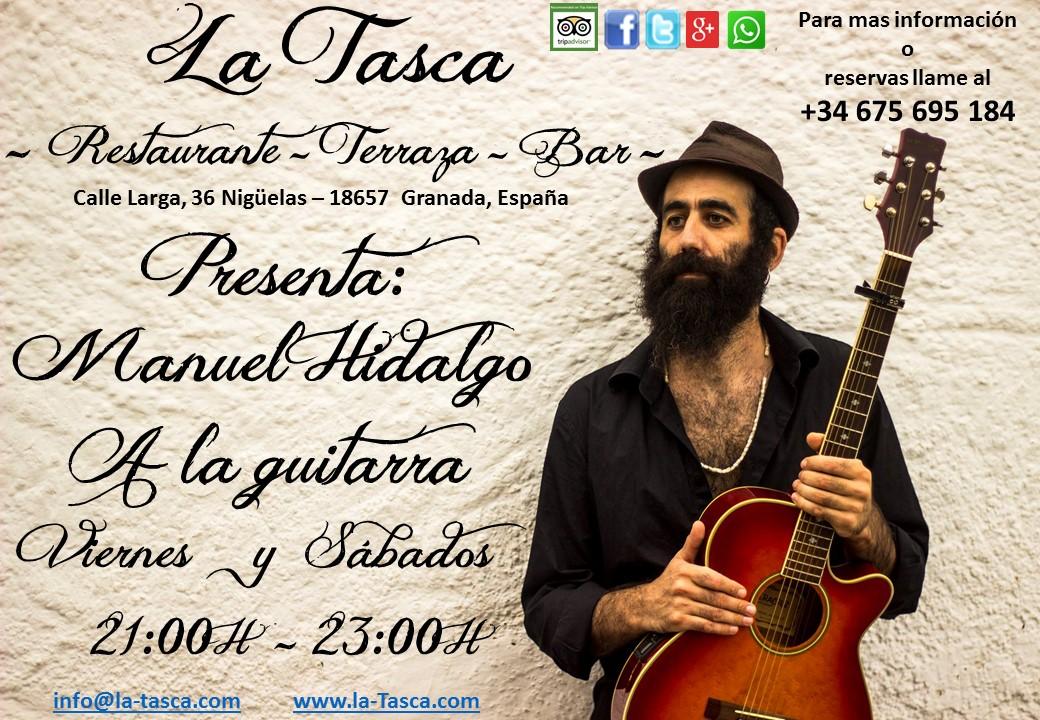 Maestro Manuel Hidalgo a la Guitarra – los Viernes y Sábados a partir de las 20:30h / Guitarist Manuel Hidalgo every Friday and Saturday from 8.30pm